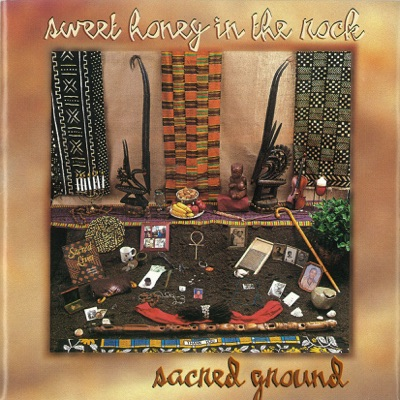 Sacred Ground - Sweet Honey in the Rock