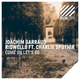 Come on Let's Go (feat. Charlie Sputnik) [Remixes] - EP