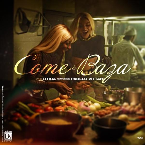Come e Baza (feat. Pabllo Vittar) - Single
