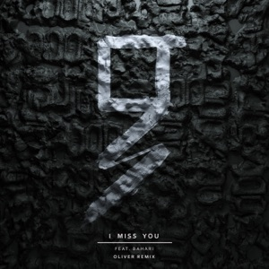 I Miss You (feat. Bahari) (Oliver Remix) - Single Mp3 Download