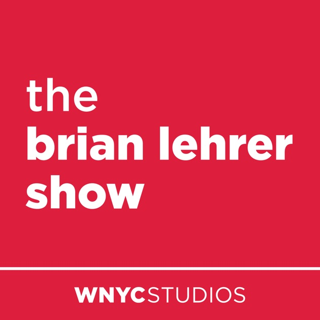 The Brian Lehrer Show by WNYC on Apple Podcasts