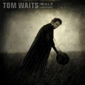 Tom Waits - Hold On (Remastered)