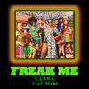 Ciara - Freak Me (feat. Tekno) artwork
