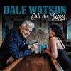 Dale Watson - Call Me Lucky Album