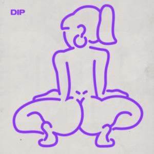 Dip - Single Mp3 Download