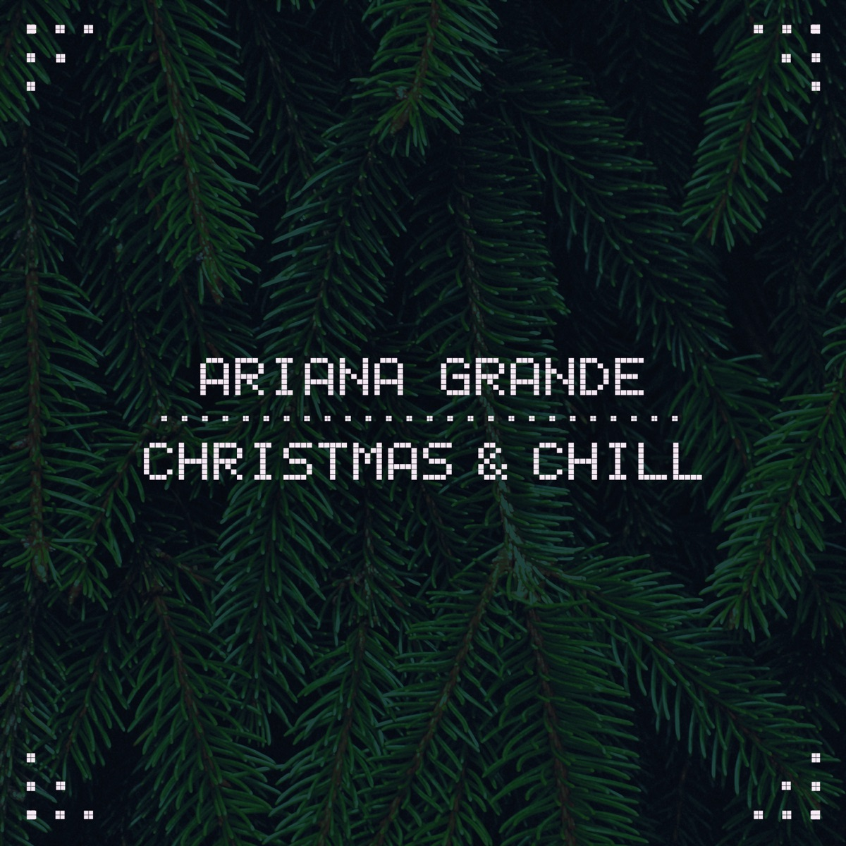 Christmas  Chill - EP Ariana Grande CD cover