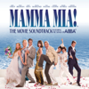 Benny Andersson, Björn Ulvaeus, Meryl Streep & Amanda Seyfried - Mamma Mia! (The Movie Soundtrack feat. the Songs of ABBA) [Bonus Track Version] artwork