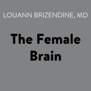 The Female Brain (Unabridged)