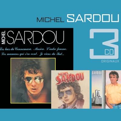 Les lacs du Connemara / Le France / Chanteur de Jazz - Michel Sardou