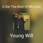 U Get Tha Best of My Love - Single