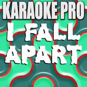 I Fall Apart (Originally Performed by Post Malone) [Instrumental Version]