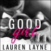 Lauren Layne - Good Girl  artwork