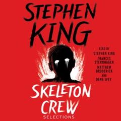 Skeleton Crew (Unabridged)