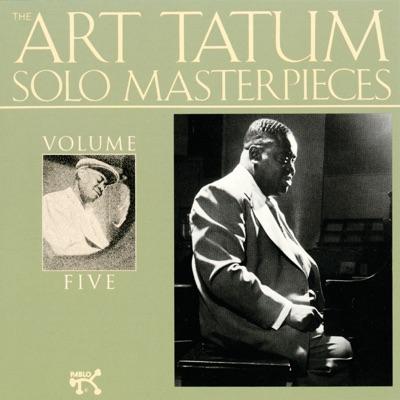 The Art Tatum Solo Masterpieces, Vol. 5 - Art Tatum