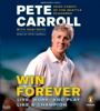 Pete Carroll, Yogi Roth & Kristoffer A. Garin - Win Forever: Live, Work, and Play Like a Champion (Abridged)  artwork