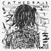 Cathedrale - Caught out There