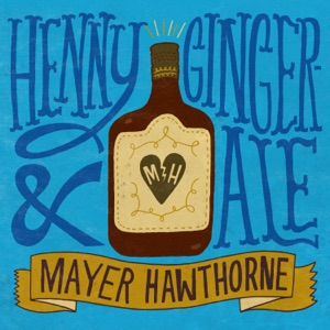 Henny & Gingerale - Single Mp3 Download