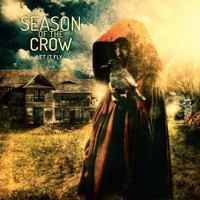 Season of the Crow - Let It Fly artwork