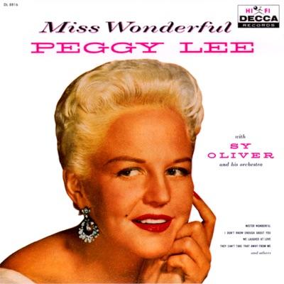 Miss Wonderful - Peggy Lee