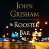 John Grisham - The Rooster Bar (Unabridged)  artwork