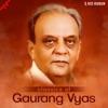 Classics of Gaurang Vyas