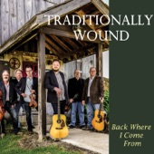 Traditionally Wound - Redwood Hill