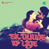 Ek Duuje Ke Liye (Original Motion Picture Soundtrack)