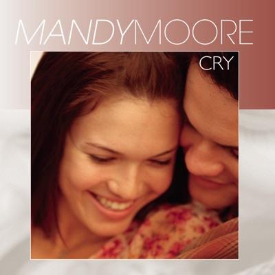 Cry - Single - Mandy Moore
