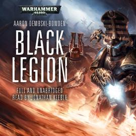 Black Legion: Warhammer 40,000: Black Legion, Book 2 (Unabridged) audiobook