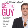 Matthew Hussey - Get the Guy artwork