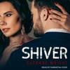 Shiver (Unabridged) - Suzanne Wright