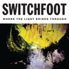 I Won't Let You Go (Radio Version) - Single, Switchfoot
