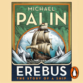 Erebus: The Story of a Ship (Unabridged)