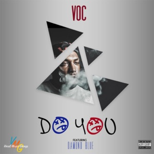 Do You (feat. Damond Blue) - Single Mp3 Download