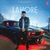 Lahore - Guru Randhawa & Vee mp3