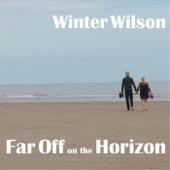 Winter Wilson - When First I Met Amanda