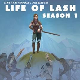 Life of Lash: Season 1 - Episode 4: The Adventurer and Bard