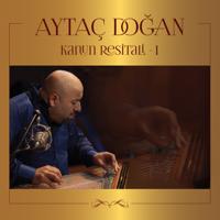 Aytaç Doğan - Kanun Resitali 1 (Live) artwork