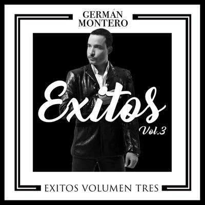 Éxitos Vol. 3 - German Montero