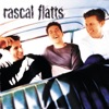 Rascal Flatts, Rascal Flatts
