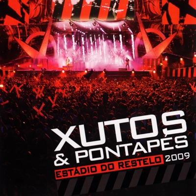 Estádio do Restelo 2009 (Ao Vivo) - Xutos & Pontapes