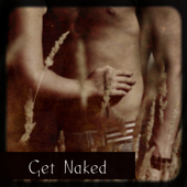 Get Naked – Erotic Sexy Music for Sex
