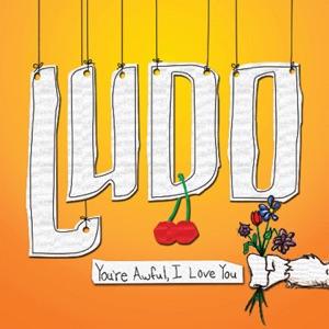 Ludo - Love Me Dead