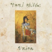 Toni Childs - Don't Walk Away