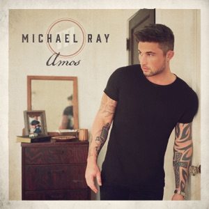 MICHAEL RAY - Her World Or Mine Chords and Lyrics