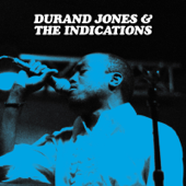 Make a Change - Durand Jones & The Indications