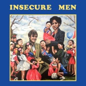 Insecure Men - Cliff Has Left the Building