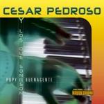 Cesar Pedroso & Pupy y Los Que Son Son - Gato por Liebre