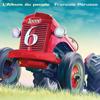 François Pérusse - L'Album du peuple - Tome 6 artwork