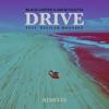 Drive (feat. Delilah Montagu) [Remixes]
